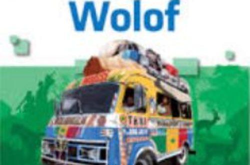 Article : Au pays de Senghor, le wolof est roi